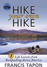 Hike Your Own Hike: 7 Life Lessons from Backpacking Across America (WanderLearn Series Book 1) (English Edition)