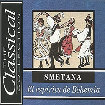 The Classical Collection - Smetana - El espíritu de Bohemia