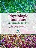 Physiologie humaine - Une approche intégrée - 4e édition