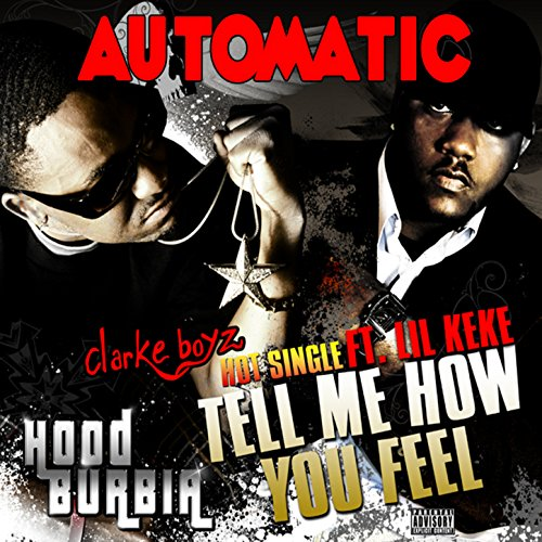 Tell Me How You Feel (feat. Lil Keke)