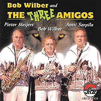 Bob Wilber And The Three Ami