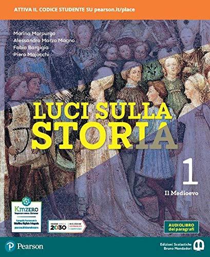 Luci sulla storia. Per la Scuola media. Con e-book. Con espansione online. Il Medioevo (Vol. 1)