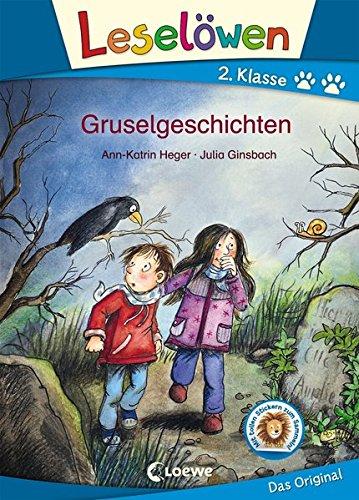 Leselöwen 2. Klasse - Gruselgeschichten: Erstlesebuch für Kinder ab 7 Jahre