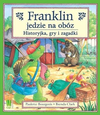 Franklin jedzie na obóz: Historyjka, gry i zagadki.
