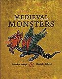 Medieval monsters...