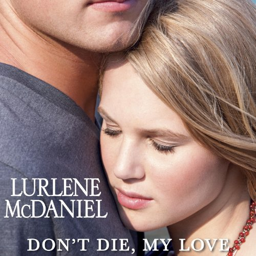 Don't Die, My Love audiobook cover art