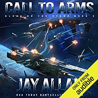 Call to Arms     Blood on the Stars, Book 2              Written by:                                                                                                                                 Jay Allan                               Narrated by:                                                                                                                                 Jeffrey Kafer                      Length: 12 hrs and 52 mins     4 ratings     Overall 5.0