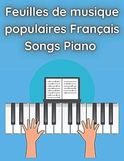 Feuilles de musique populaires Français Songs Piano