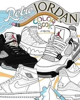 Retro Air Jordan: Shoes: A Detailed Coloring Book for Adults and Kids (Retro Jordan) (Volume 1)