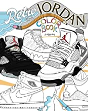 Retro Air Jordan: Shoes: A Detailed Coloring Book for Adults and Kids (Retro Jordan)