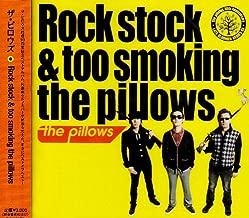 Rock stock&too smoking the pillows