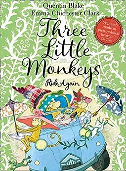 Three Little Monkeys Ride Again (English Edition) par [Quentin Blake, Emma Chichester Clark]