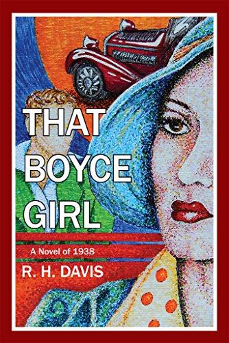 That Boyce Girl: A Novel of 1938