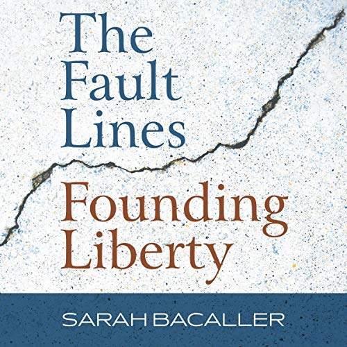 The Fault Lines Founding Liberty cover art