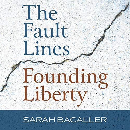 The Fault Lines Founding Liberty Titelbild