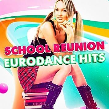 School Reunion Eurodance Hits