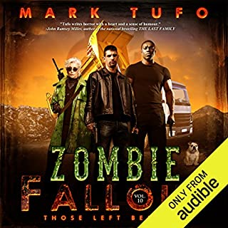 Those Left Behind     Zombie Fallout 10              Auteur(s):                                                                                                                                 Mark Tufo                               Narrateur(s):                                                                                                                                 Sean Runnette                      Durée: 10 h et 32 min     11 évaluations     Au global 4,8