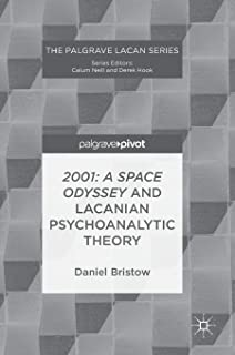 2001: A Space Odyssey and Lacanian Psychoanalytic Theory