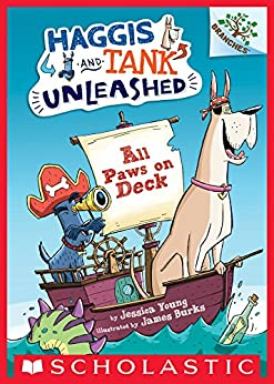 All Paws on Deck: A Branches Book (Haggis and Tank Unleashed #1) by [Jessica Young, James Burks]