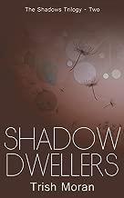 Shadow Dwellers