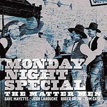 Monday Night Special
