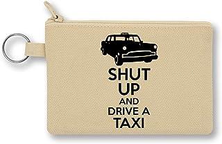 Shut Up and Drive A Taxi Monedero de Lona con Cremallera ...