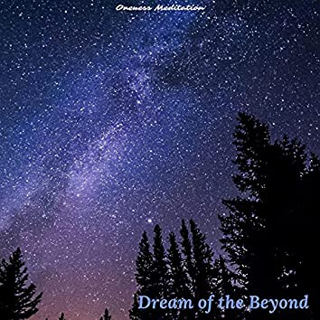 Dream of the Beyond