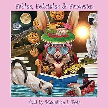 Fables, Folktales & Fantasies