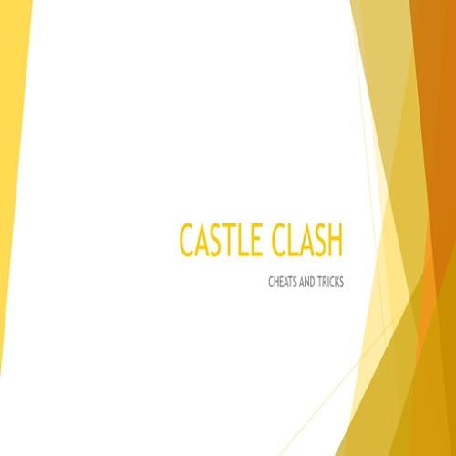 Cheats & Tricks for Castle Clash