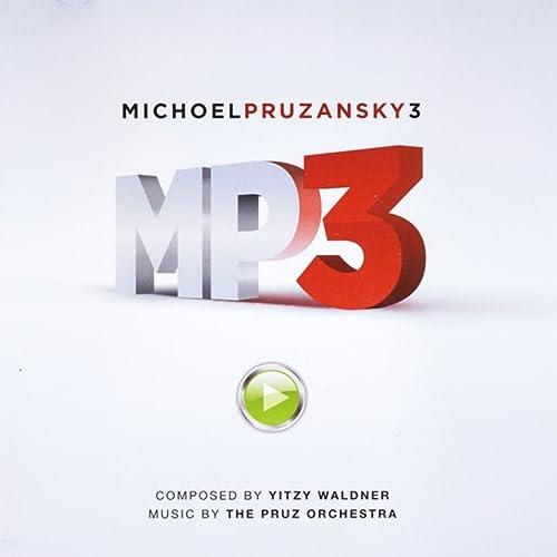 Mp3 (Michoel Pruzansky 3) by Michoel Pruzansky & Pruz Orchestras on
