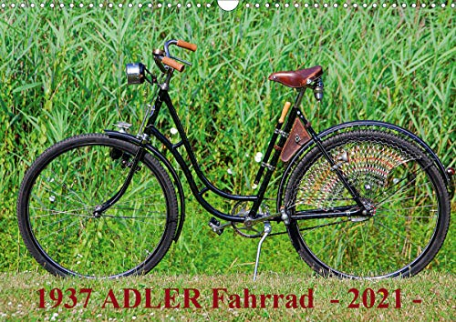1937 ADLER Fahrrad (Wandkalender 2021 DIN A3 quer)