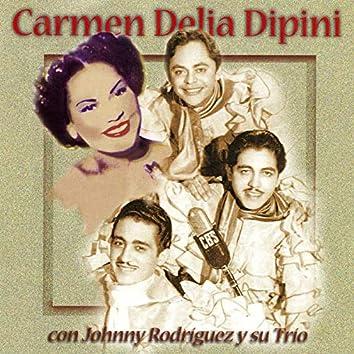 Carmen Delia Dipiní Con Johnny Rodriguez Y Su Trio