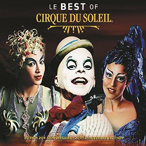 Best of Cirque du Soleil