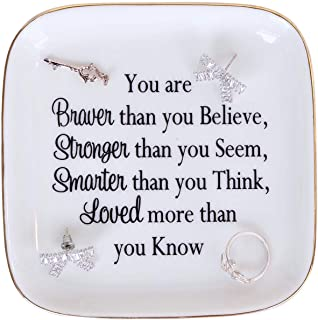 PUDDING CABIN Daughter Gift Jewelry Dish Trinket Dish Friend Daughter Graduation Gift - Inspiration Gift for Women - You are Braver Than You Believe,Stronger Than You Seem,Smarter Than You Think.