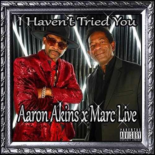 Aaron Akins & Marc Live