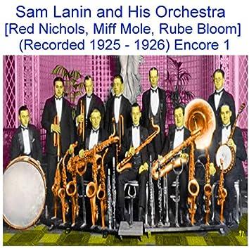 Sam Lanin and His Orchestra (Red Nichols, Miff Mole, Rube Bloom) [Recorded 1925 - 1926] [Encore 1]