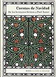 Cuentos de Navidad: De los hermanos Grimm a Paul Auster (Clásica Maior)