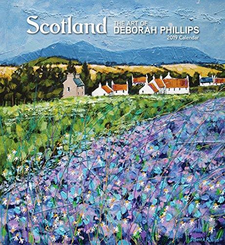 Scotland - the Art of Deborah Phillips 2019 Calendar