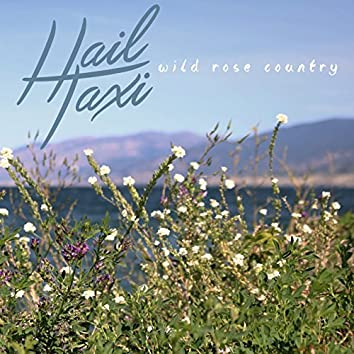 Wild Rose Country