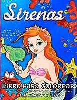 Sirenas Libro de Colorear para Niños de 4 a 8 Años: : Libro para colorear de sirena para niñas - Increíbles ilustraciones de sirenas