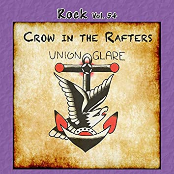 Rock, Vol. 54: Crow in the Rafters