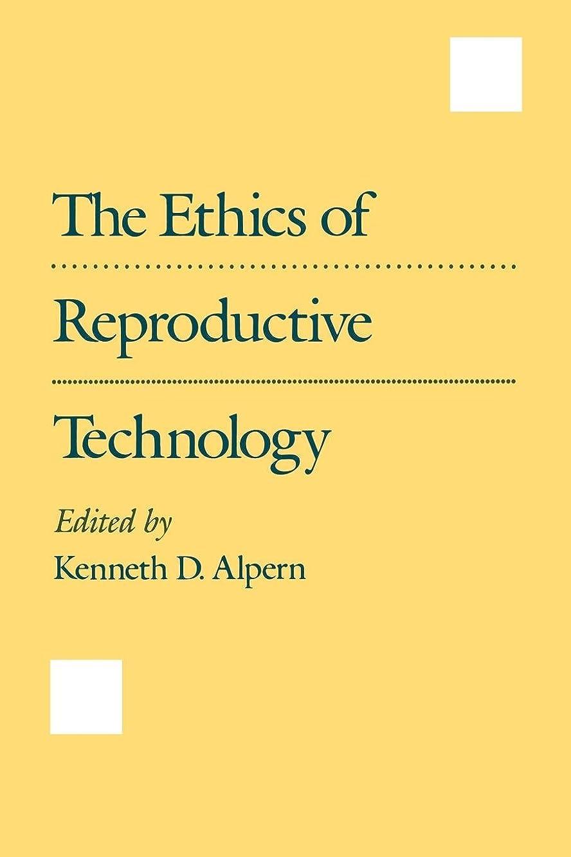 刺す分泌するボランティアThe Ethics of Reproductive Technology