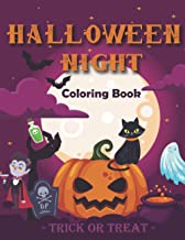 Halloween Night Coloring Book: for kids ages 4 to 12, a collection of coloring illustrations of haunted houses, witches, c...