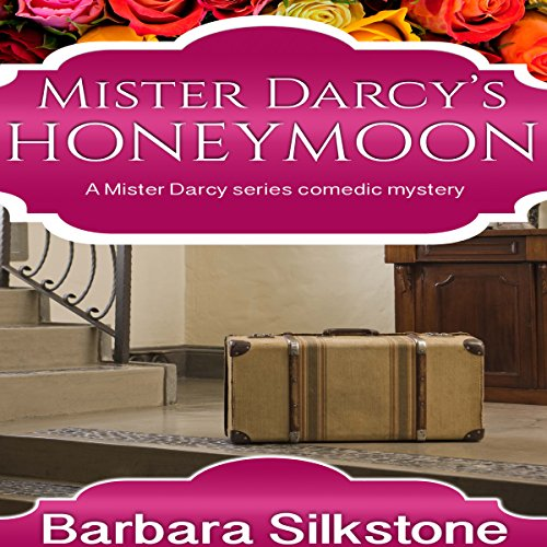 Mister Darcy's Honeymoon audiobook cover art