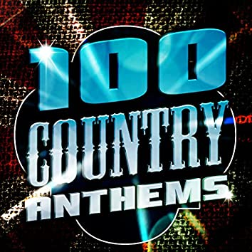 100 Country Anthems
