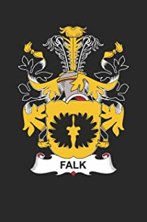 Falk: Falk Coat of Arms and Family Crest Notebook Journal (6 x 9 - 100 pages)