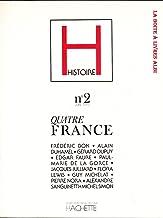 Histoire, revue trimestrielle d'histoire, n°2, juin 1979, Quatre France