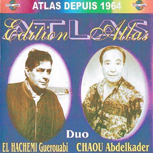 El Hachemi Guerouabi & Abdelkader Chaou