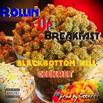 Rollin' Up Breakfast (feat. BlackBottom Nell)