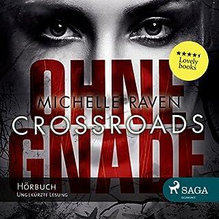 Crossroads - Ohne Gnade Titelbild